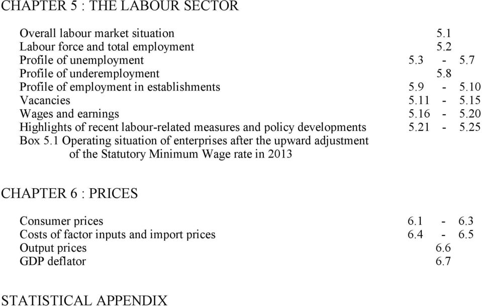 2 Highlights of recent labour-related measures and policy developments 5.21-5.25 Box 5.