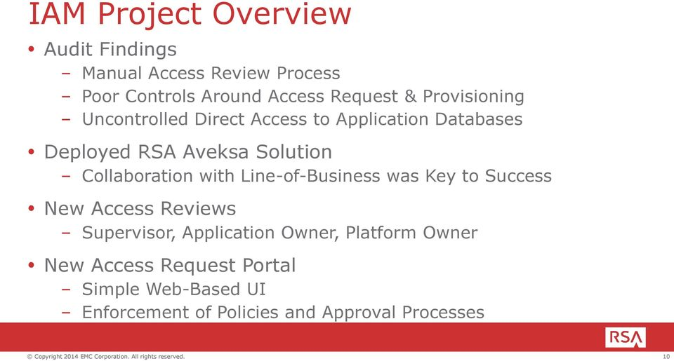 Collaboration with Line-of-Business was Key to Success New Access Reviews Supervisor, Application
