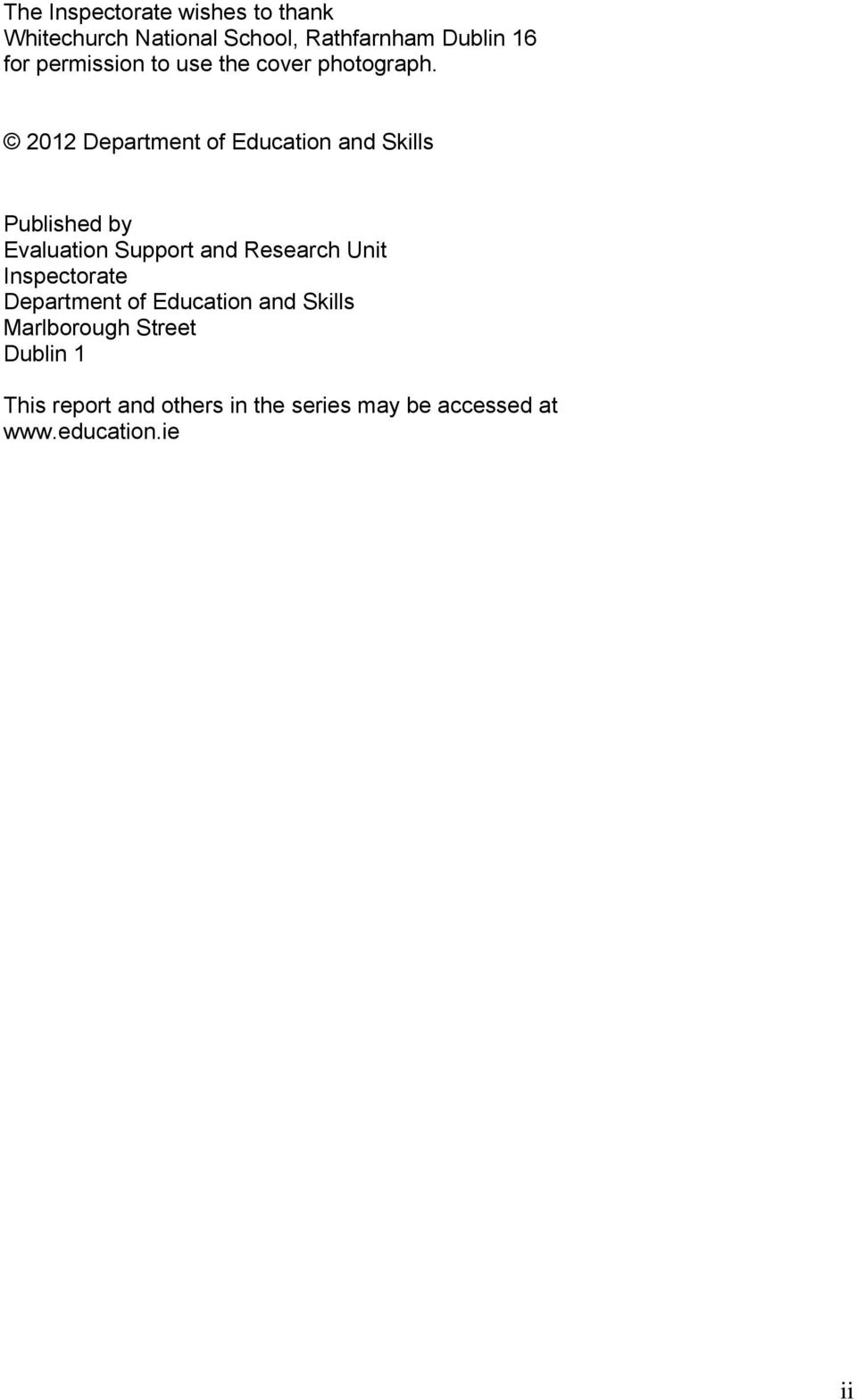 2012 Department of Education and Skills Published by Evaluation Support and Research Unit