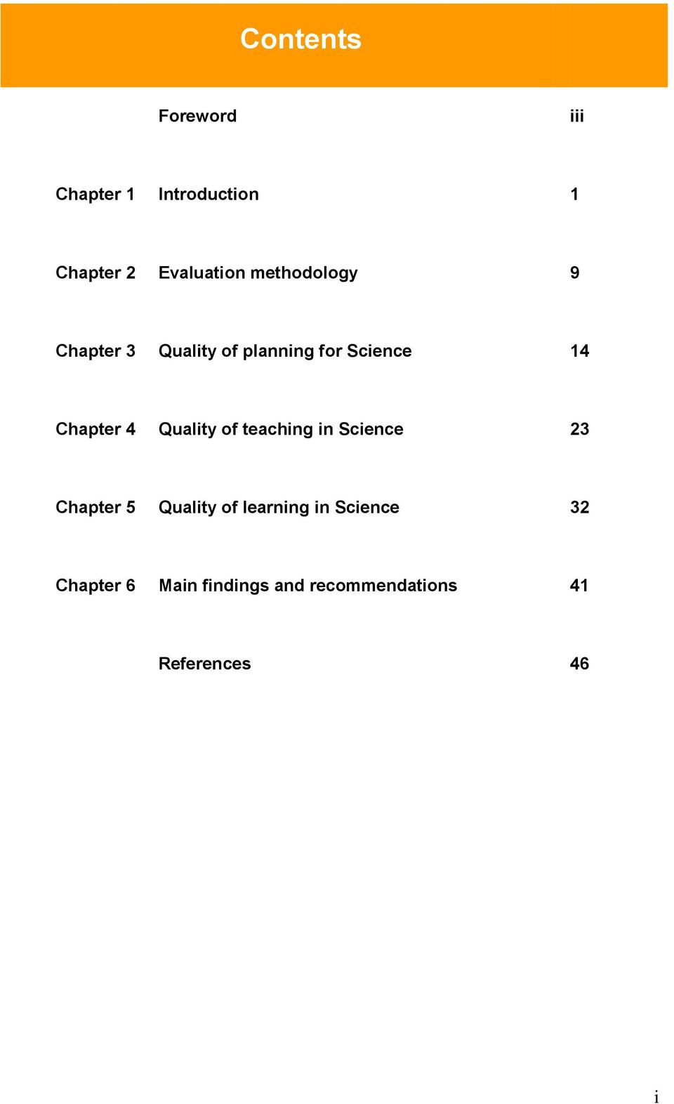 Quality of teaching in Science 23 Chapter 5 Quality of learning in