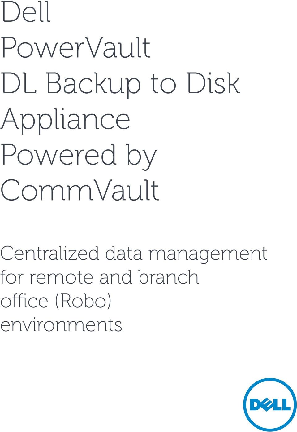 Centralized data management for