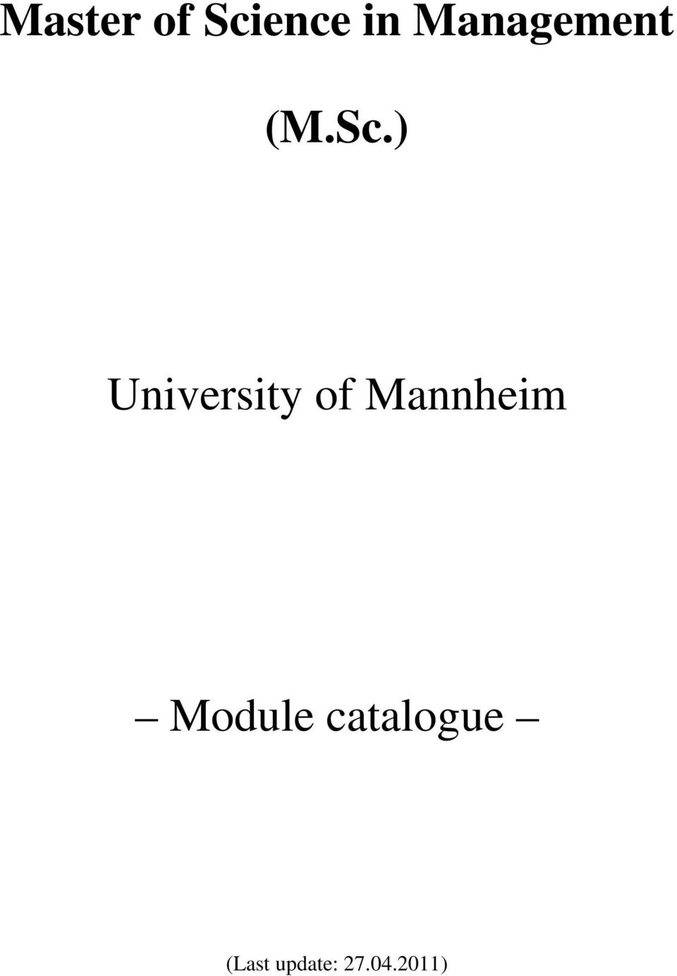 ) University of Mannheim