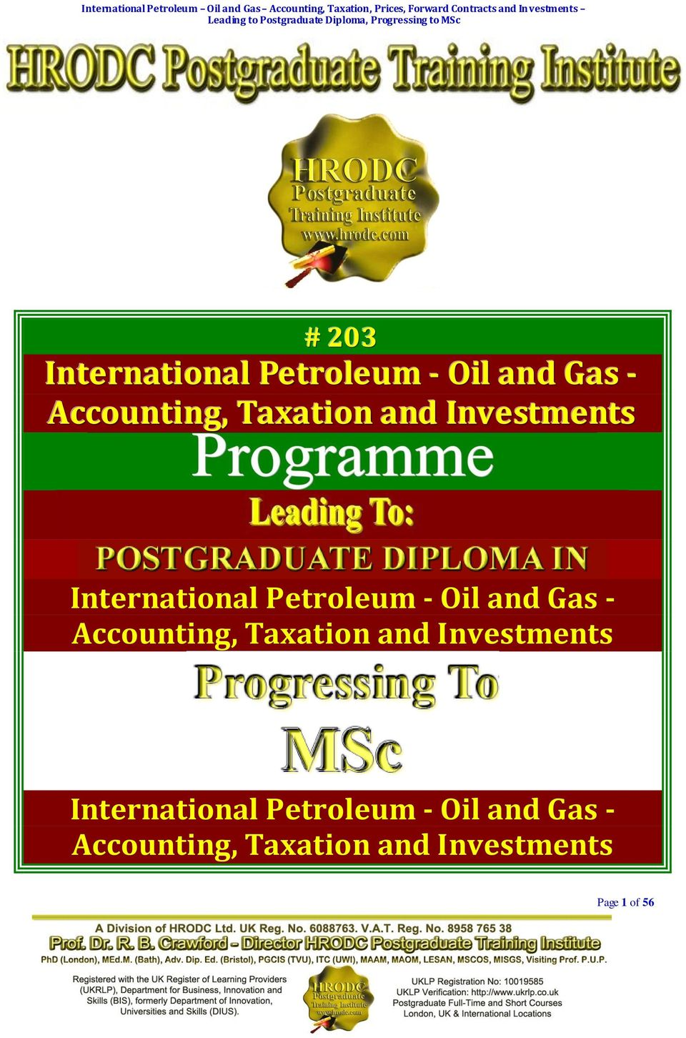 Leading to Postgraduate Diploma, Progressing to MSc # 203 International Petroleum - Oil and Gas - Accounting, Taxation and Investments