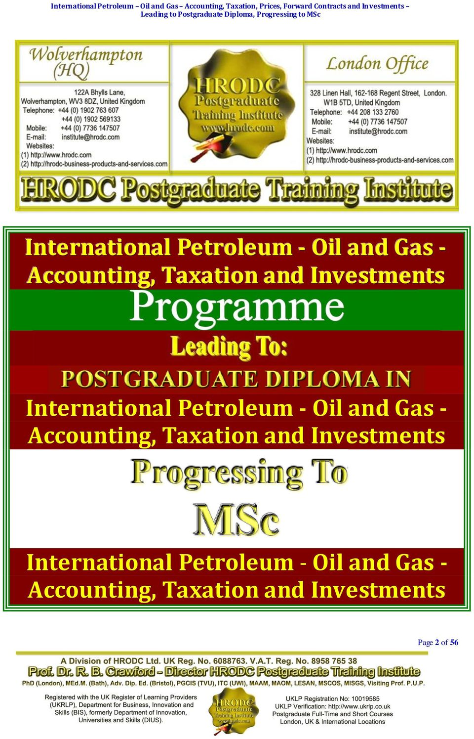 Leading to Postgraduate Diploma, Progressing to MSc International Petroleum - Oil and Gas - Accounting, Taxation and Investments