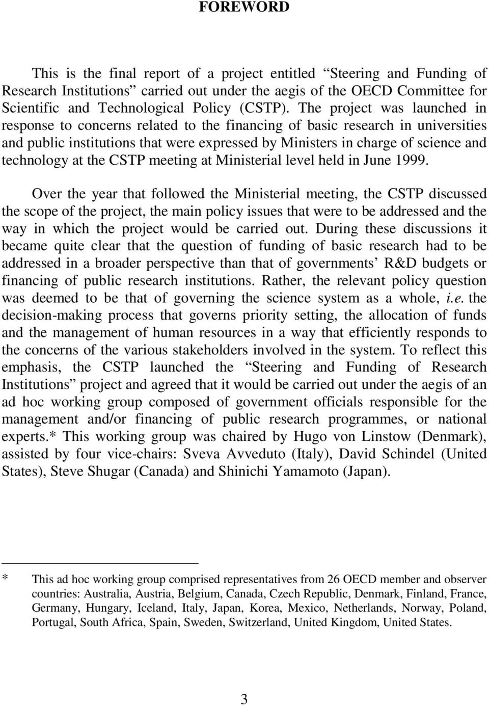 at the CSTP meeting at Ministerial level held in June 1999.