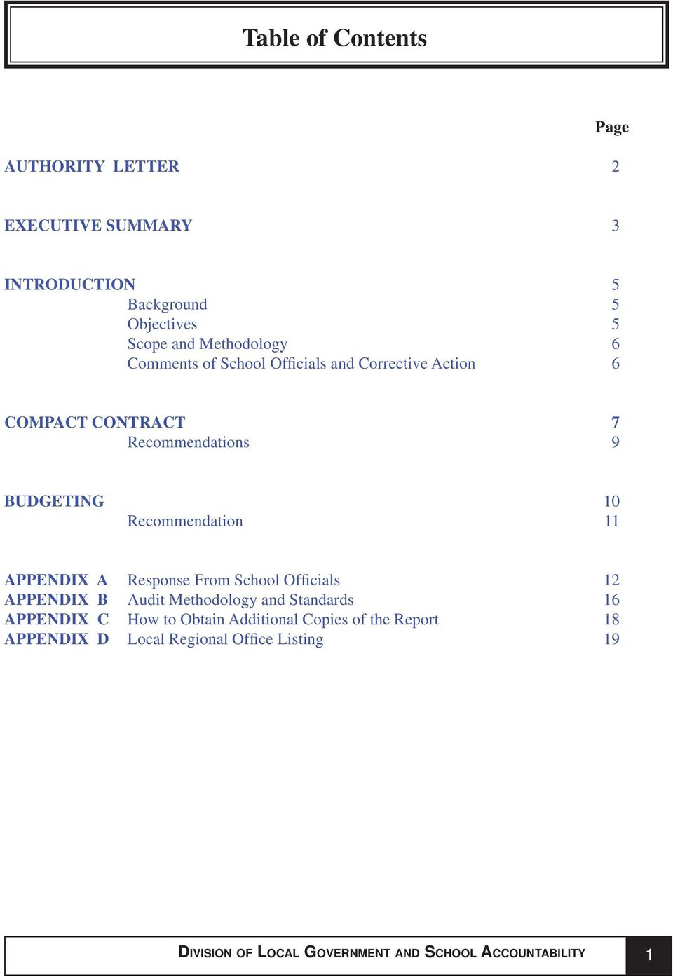 APPENDIX A Response From School Officials 12 APPENDIX B Audit Methodology and Standards 16 APPENDIX C How to Obtain