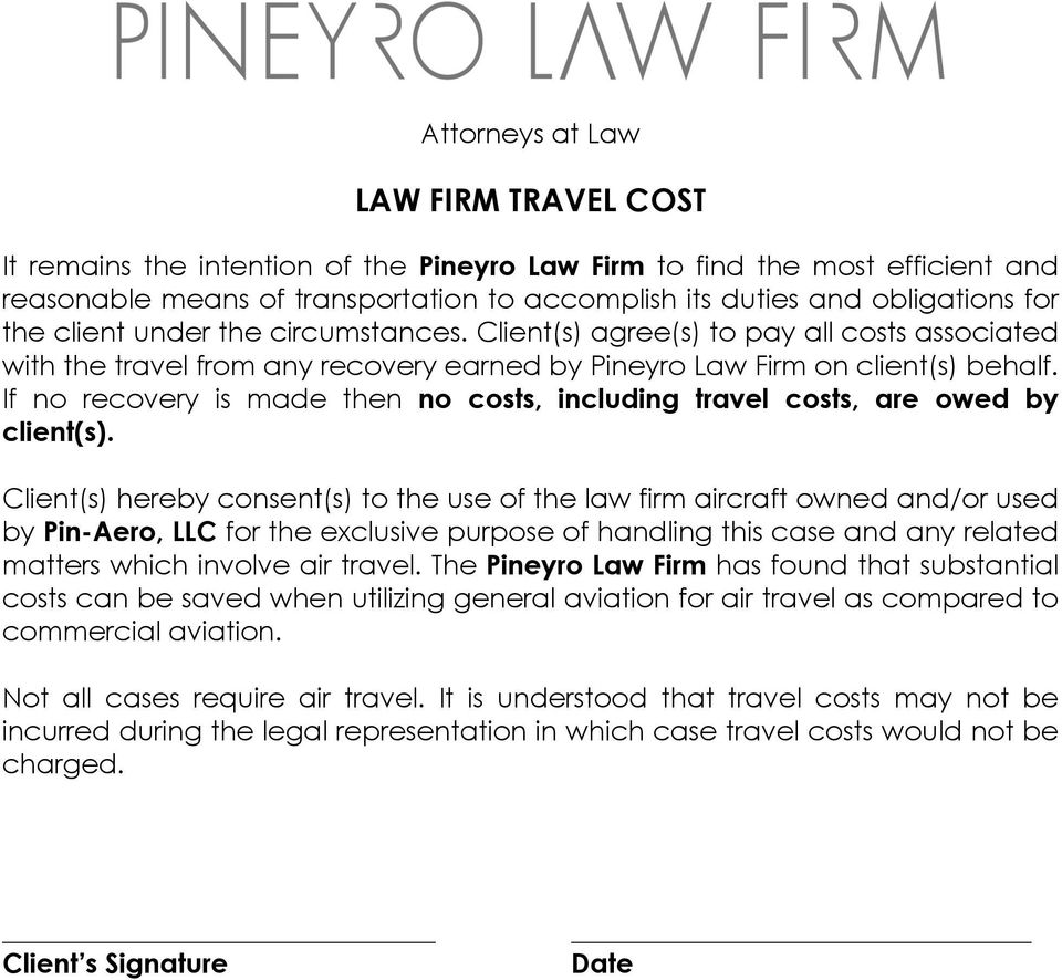 If no recovery is made then no costs, including travel costs, are owed by client(s).