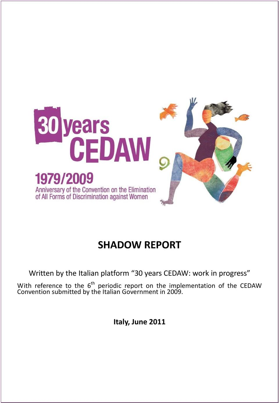 periodic report on the implementation of the CEDAW