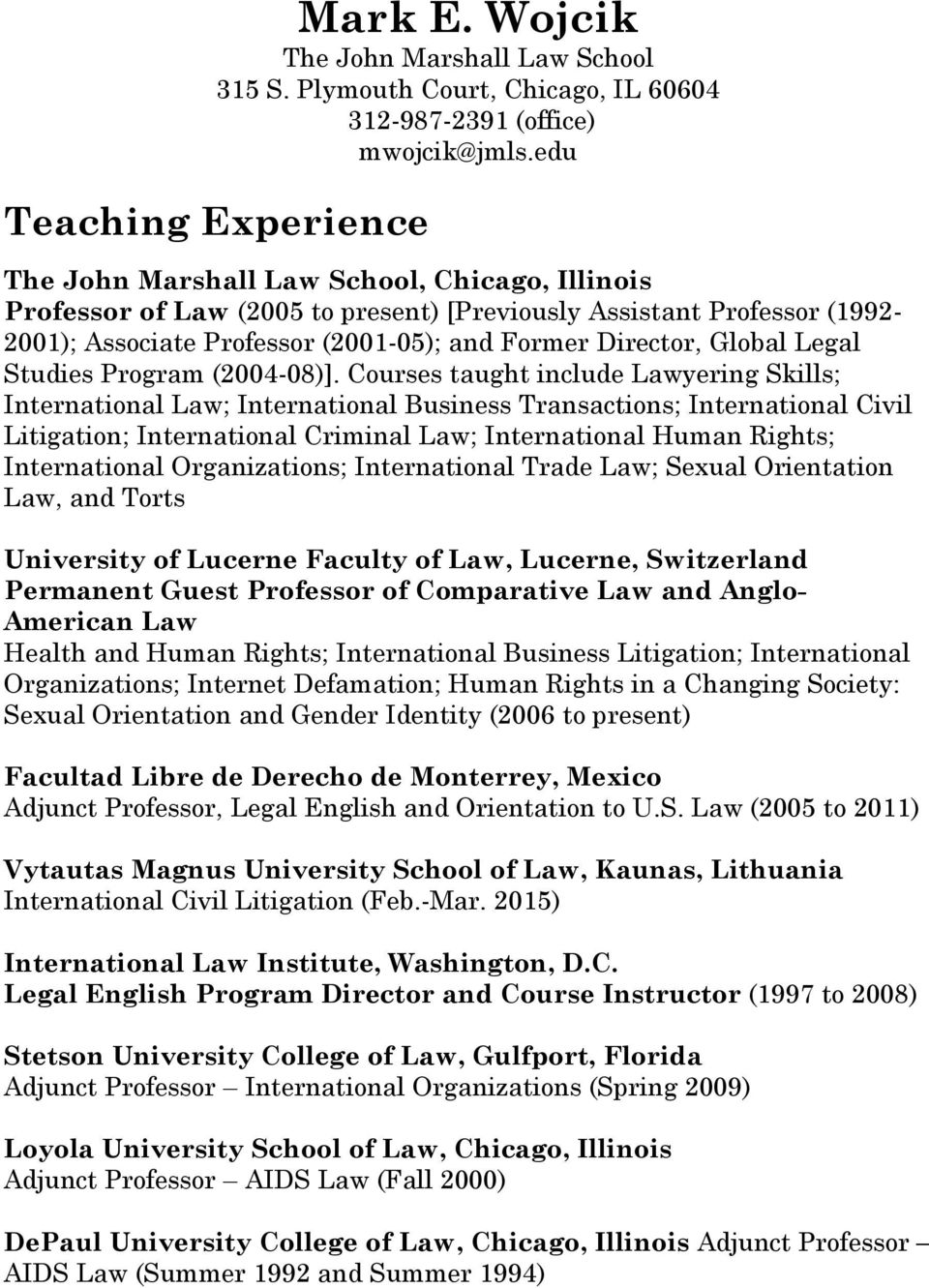Director, Global Legal Studies Program (2004-08)].