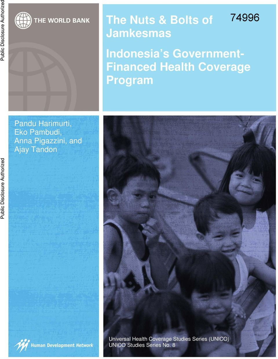 Pigazzini, and Ajay Tandon The Nuts & Bolts of Jamkesmas Indonesia s Government-