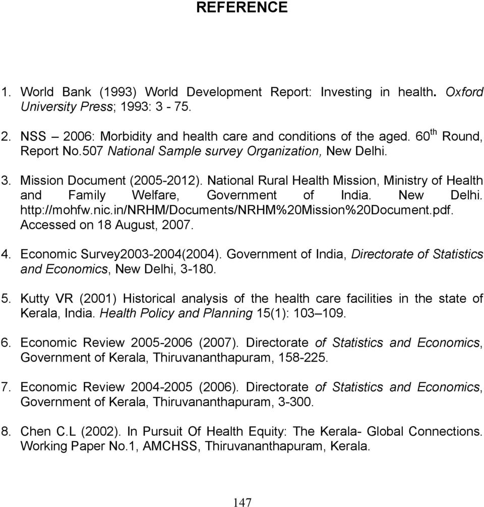 New Delhi. http://mohfw.nic.in/nrhm/documents/nrhm%20mission%20document.pdf. Accessed on 18 August, 2007. 4. Economic Survey2003-2004(2004).