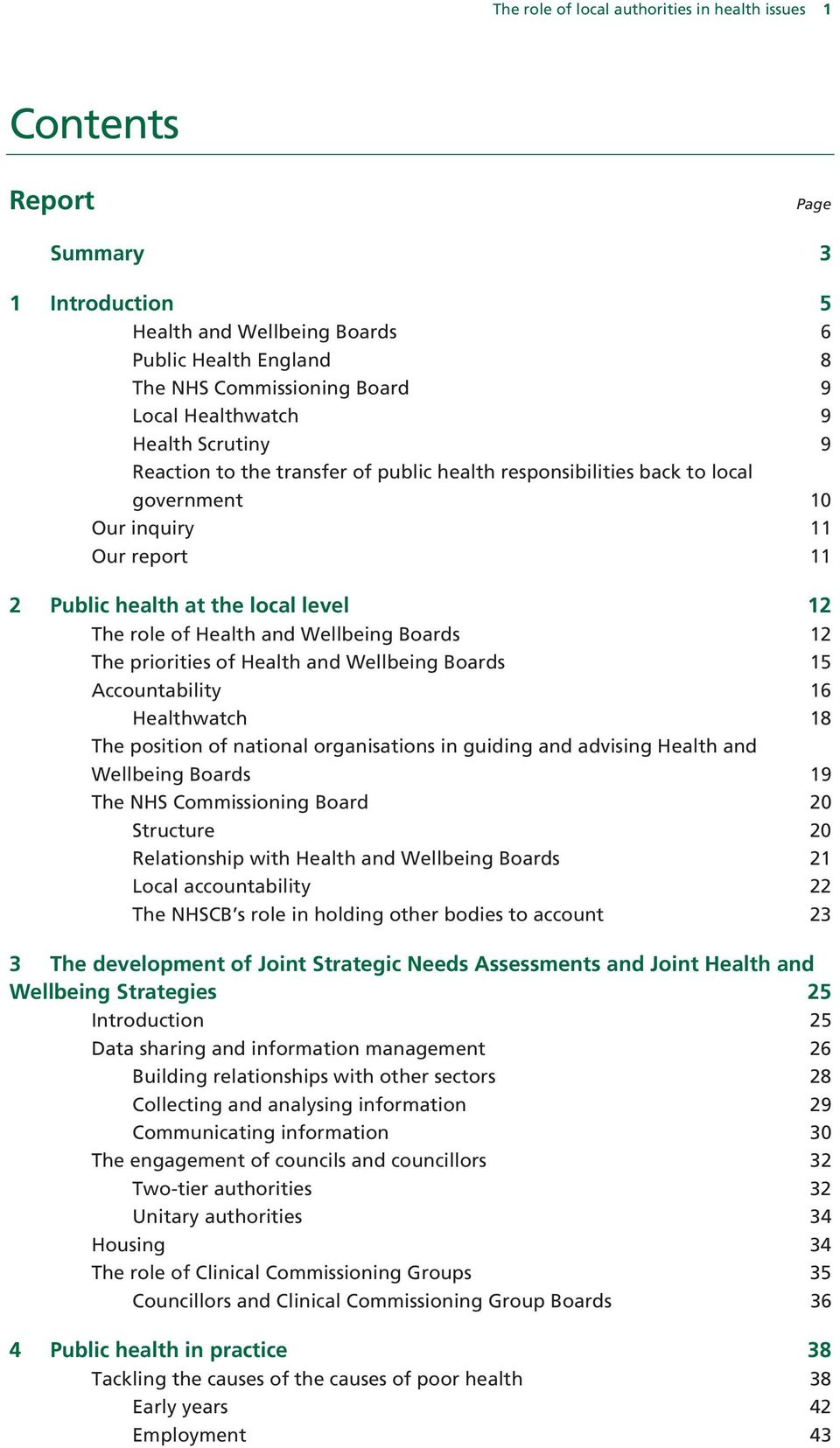Wellbeing Boards 12 The priorities of Health and Wellbeing Boards 15 Accountability 16 Healthwatch 18 The position of national organisations in guiding and advising Health and Wellbeing Boards 19 The