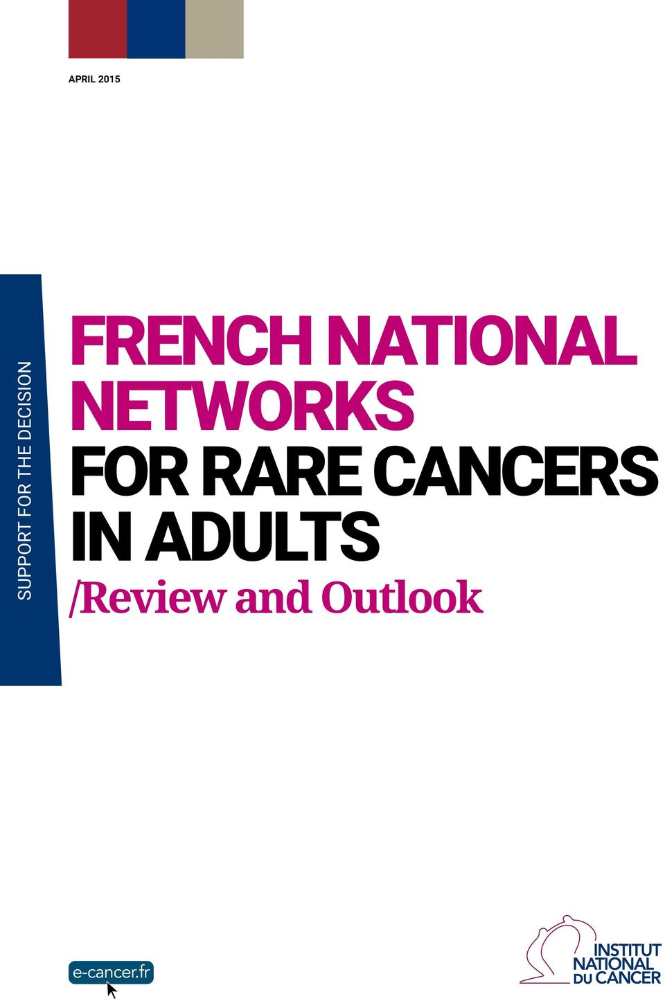 NETWORKS FOR RARE CANCERS