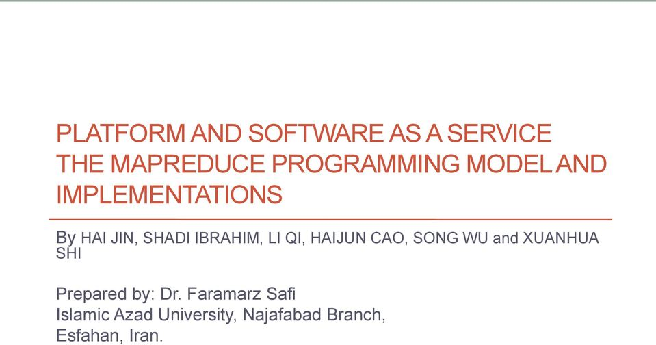 HAIJUN CAO, SONG WU and XUANHUA SHI Prepared by: Dr.