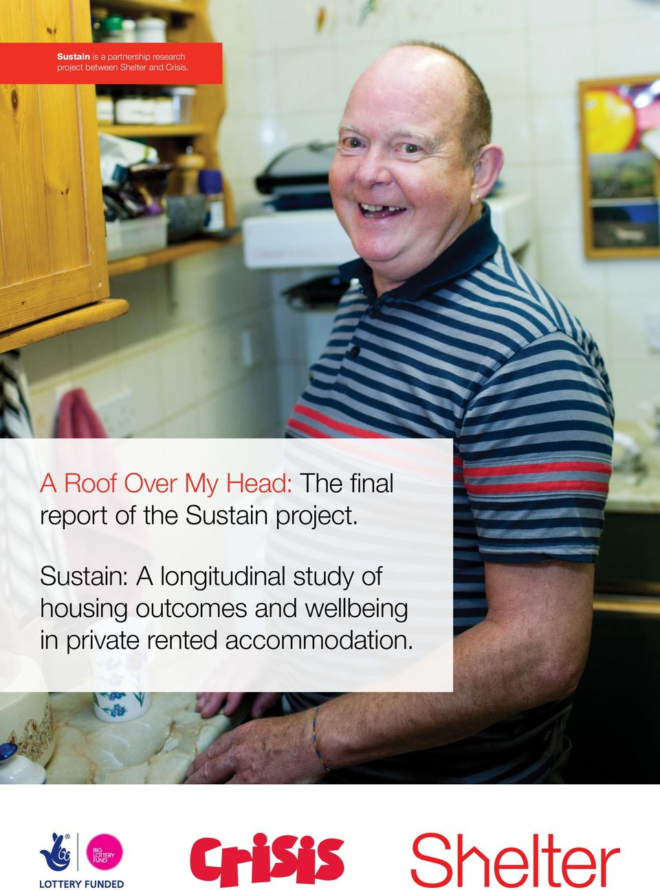 A Roof Over My Head: The final report of the Sustain