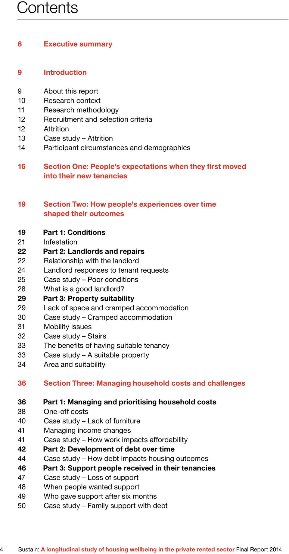 Conditions 21 Infestation 22 Part 2: Landlords and repairs 22 Relationship with the landlord 24 Landlord responses to tenant requests 25 Case study Poor conditions 28 What is a good landlord?