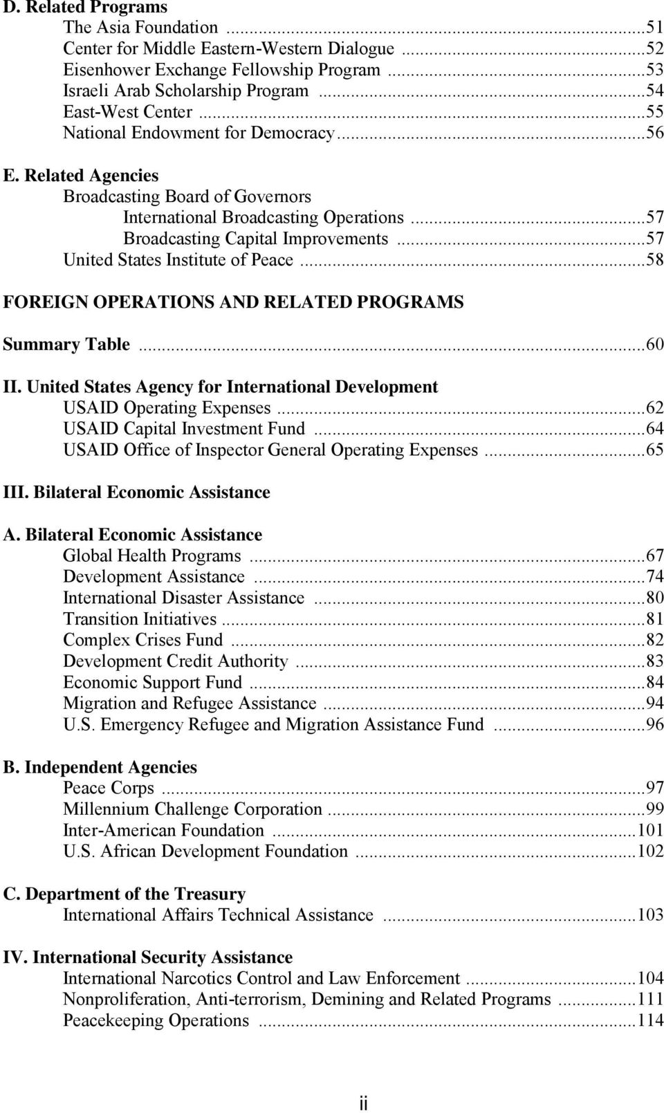 .. 57 United States Institute of Peace... 58 FOREIGN OPERATIONS AND RELATED PROGRAMS Summary Table... 60 II. United States Agency for International Development USAID Operating Expenses.