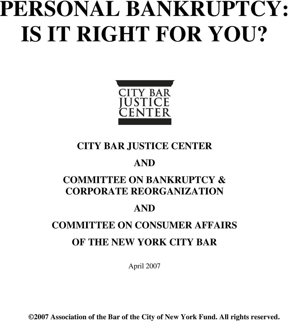 REORGANIZATION AND COMMITTEE ON CONSUMER AFFAIRS OF THE NEW YORK