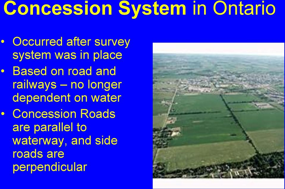 longer dependent on water Concession Roads are