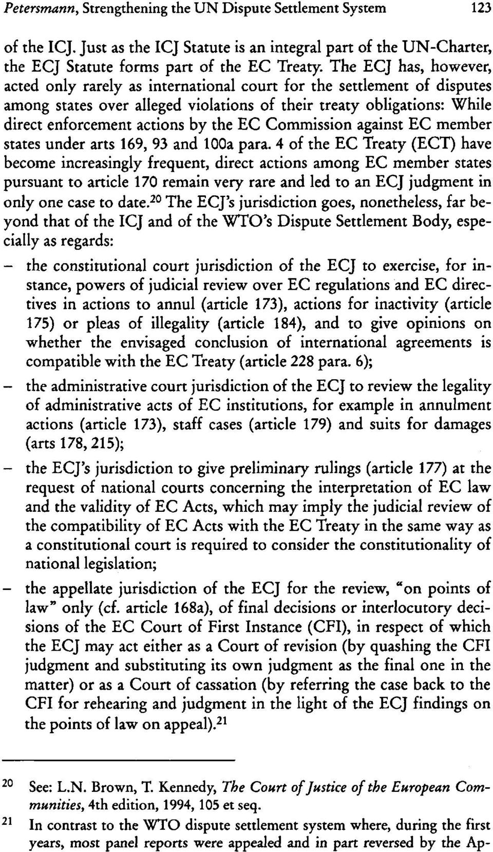 EC Commission against EC member states under arts 169, 93 and looa para.