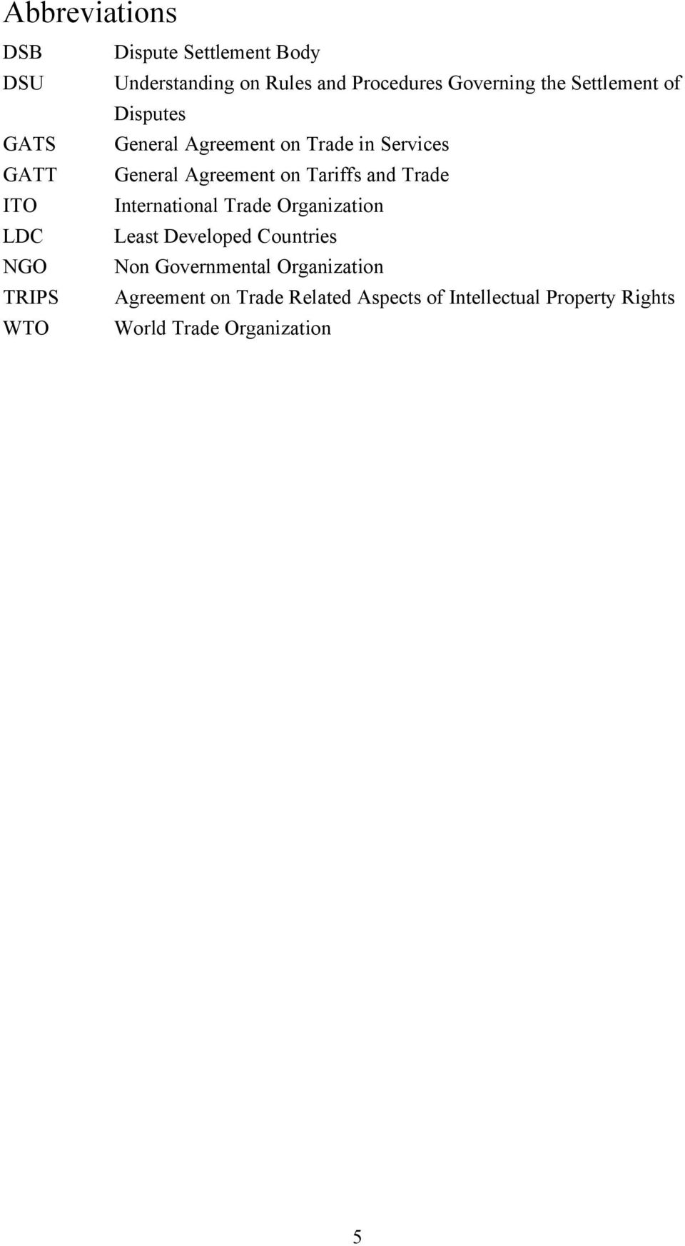 Agreement on Tariffs and Trade International Trade Organization Least Developed Countries Non