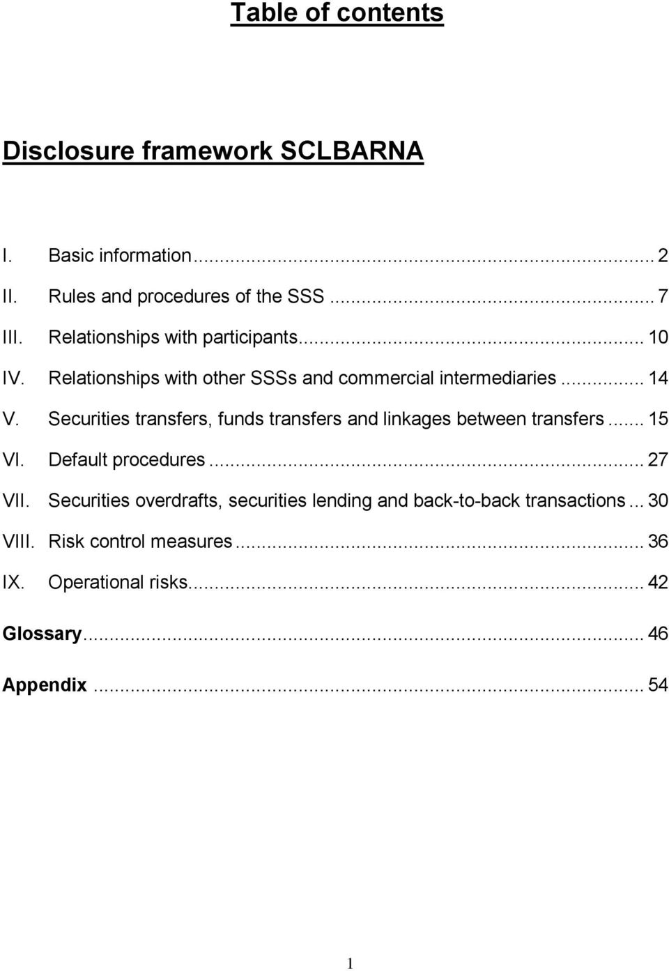 Securities transfers, funds transfers and linkages between transfers... 15 VI. Default procedures... 27 VII.