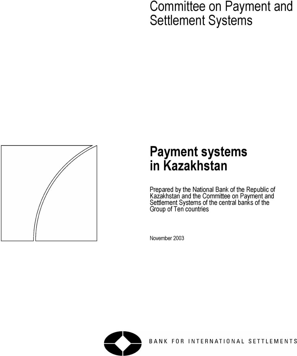 Kazakhstan and the Committee on Payment and Settlement Systems