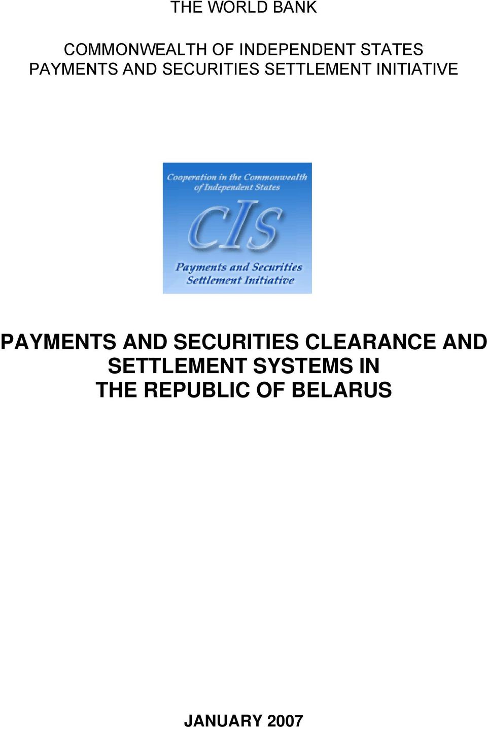 INITIATIVE PAYMENTS AND SECURITIES CLEARANCE