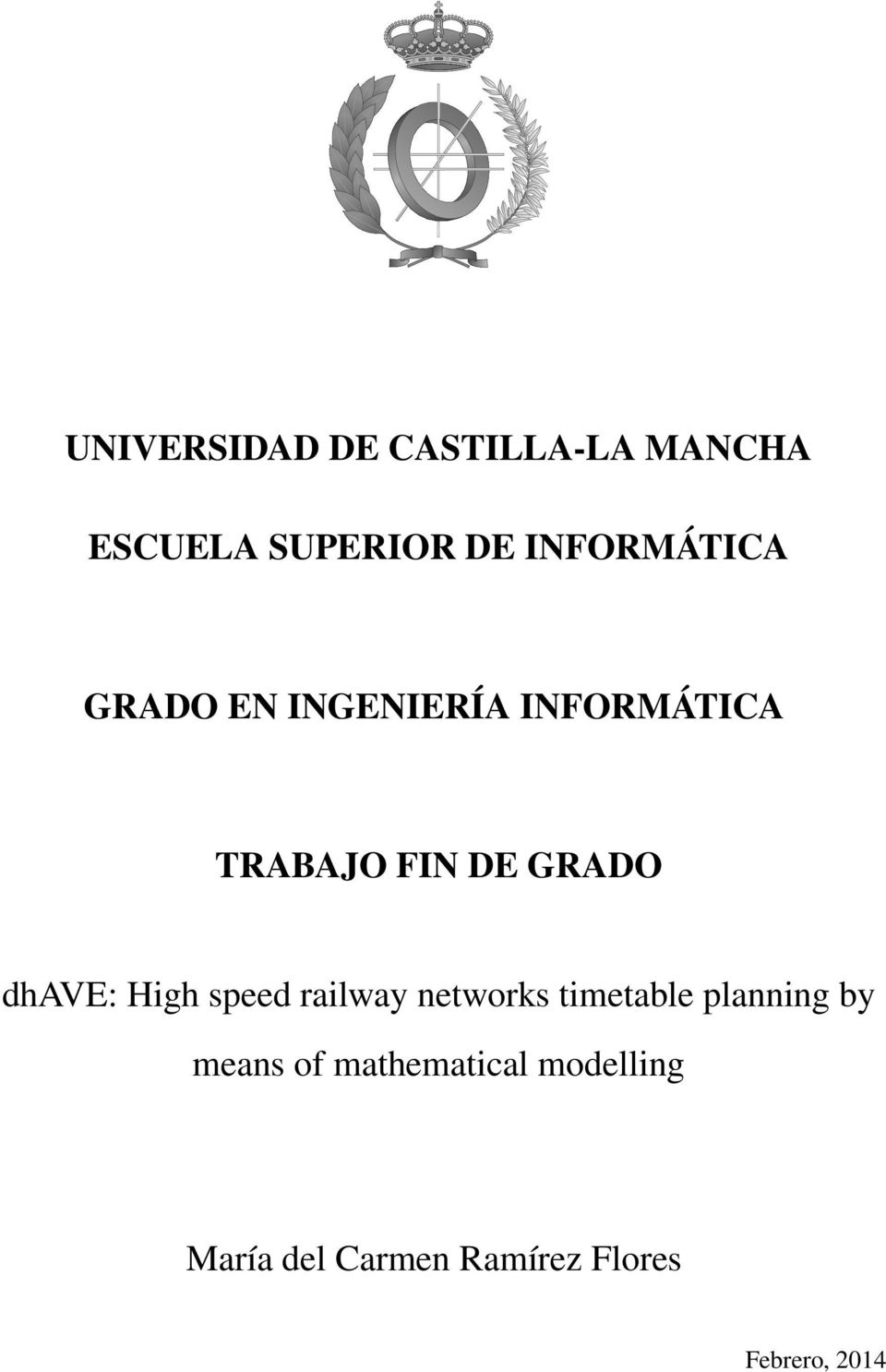 GRADO dhave: High speed railway networks timetable planning by