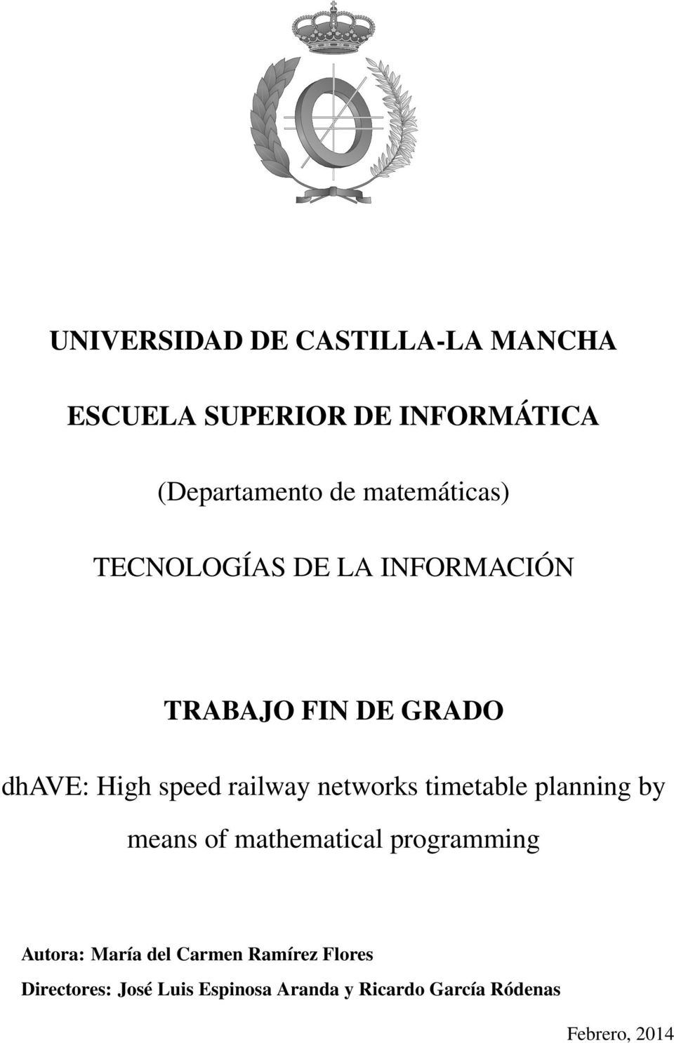 railway networks timetable planning by means of mathematical programming Autora: María