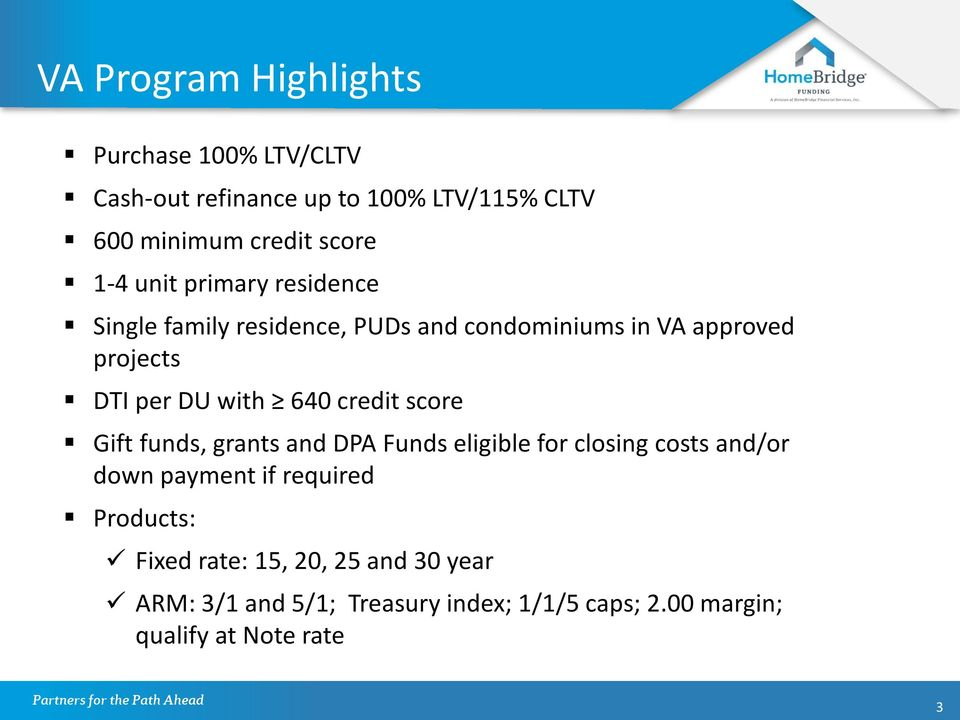 640 credit score Gift funds, grants and DPA Funds eligible for closing costs and/or down payment if required