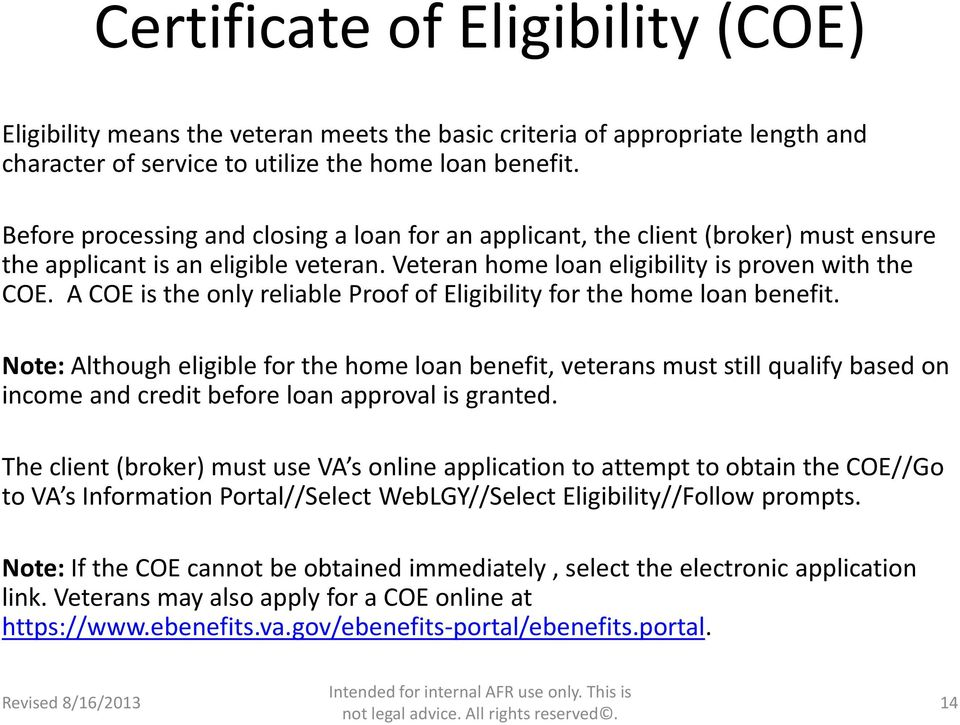 A COE is the only reliable Proof of Eligibility for the home loan benefit.
