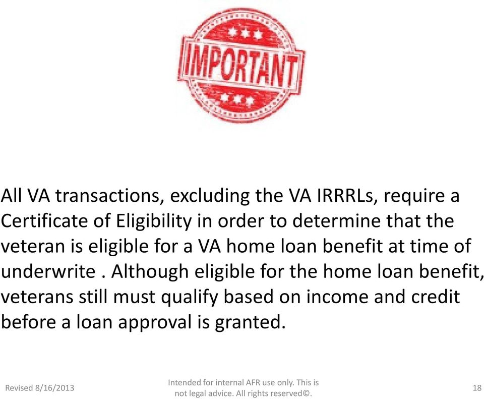 loan benefit at time of underwrite.