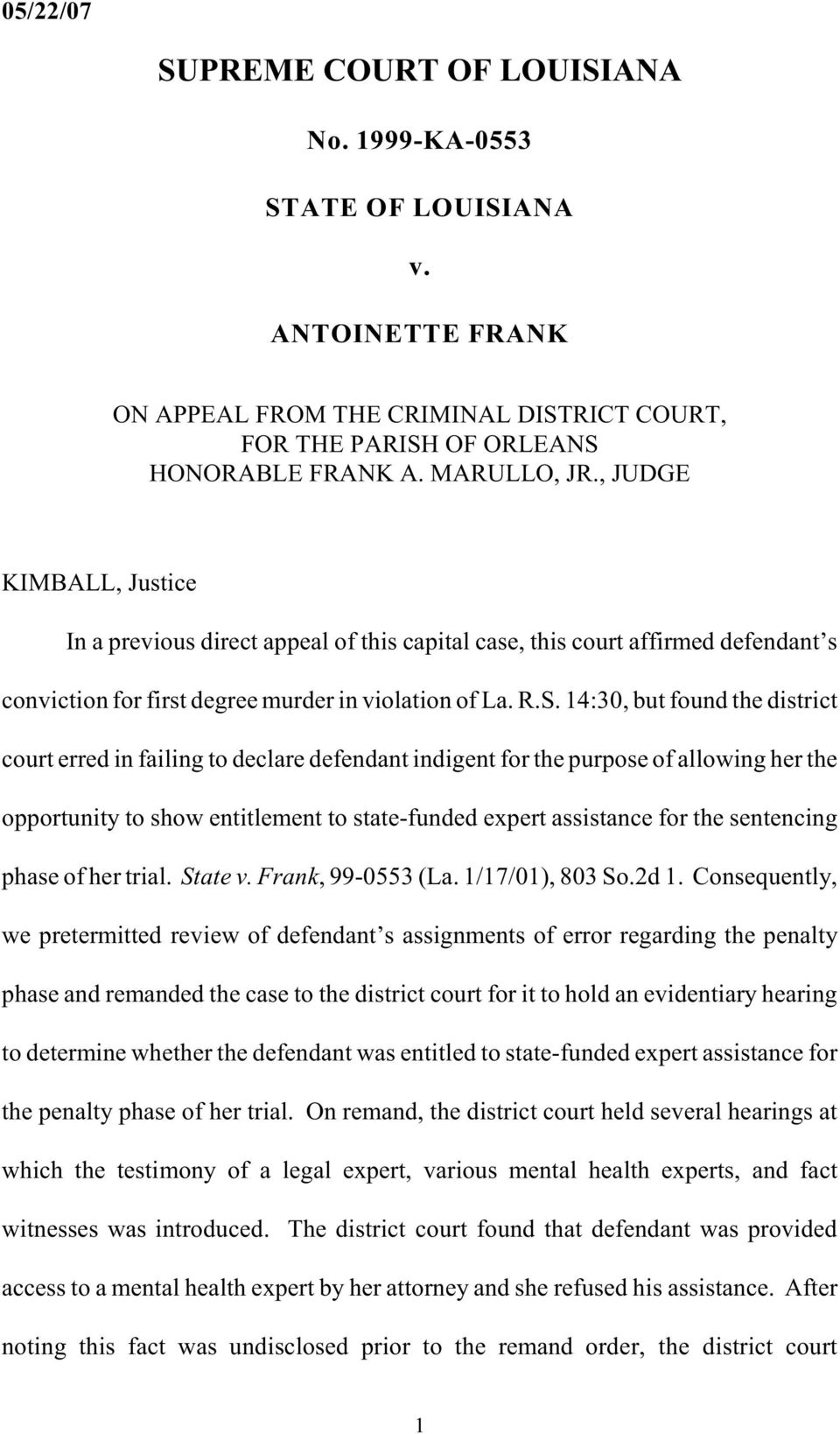 14:30, but found the district court erred in failing to declare defendant indigent for the purpose of allowing her the opportunity to show entitlement to state-funded expert assistance for the