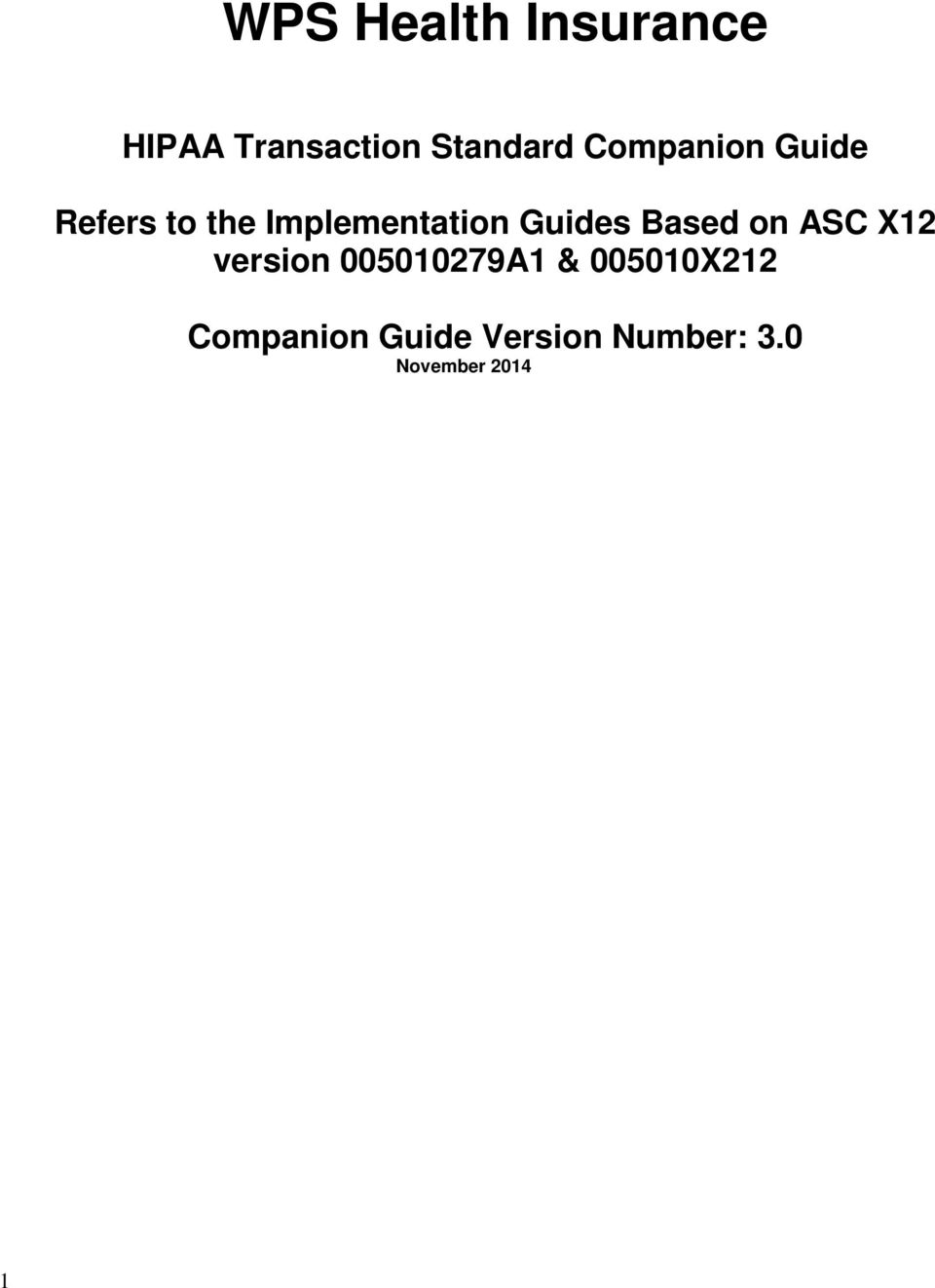 Guides Based on ASC X12 version 005010279A1 &