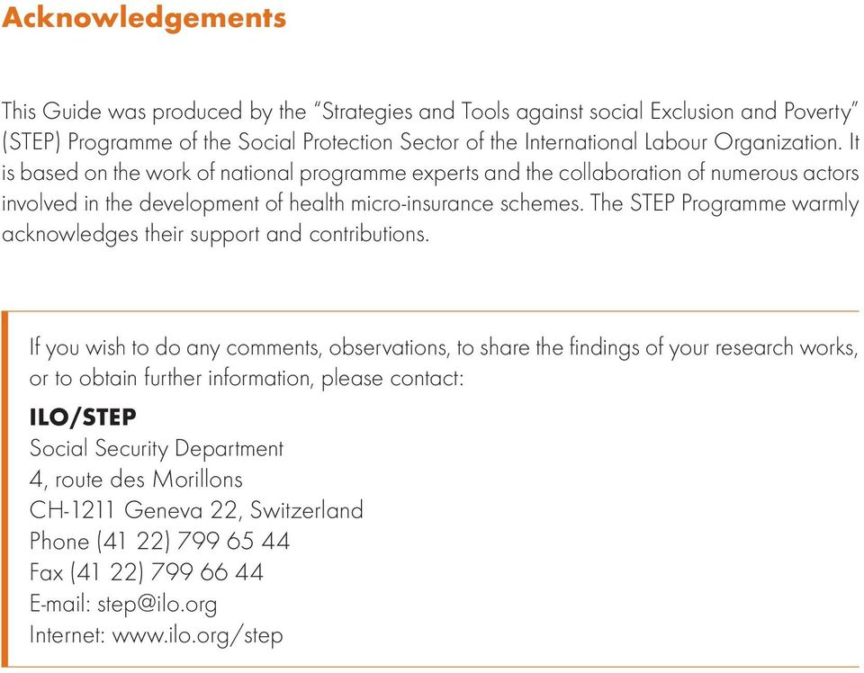The STEP Programme warmly acknowledges their support and contributions.