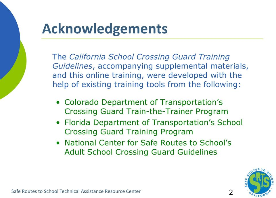 s Crossing Guard Train-the-Trainer Program Florida Department of Transportation s School Crossing Guard Training Program