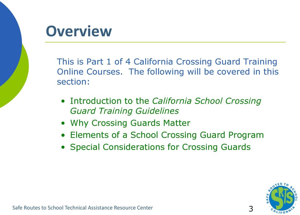 Crossing Guard Training Why Crossing Guards Matter Elements of a School Crossing Guard