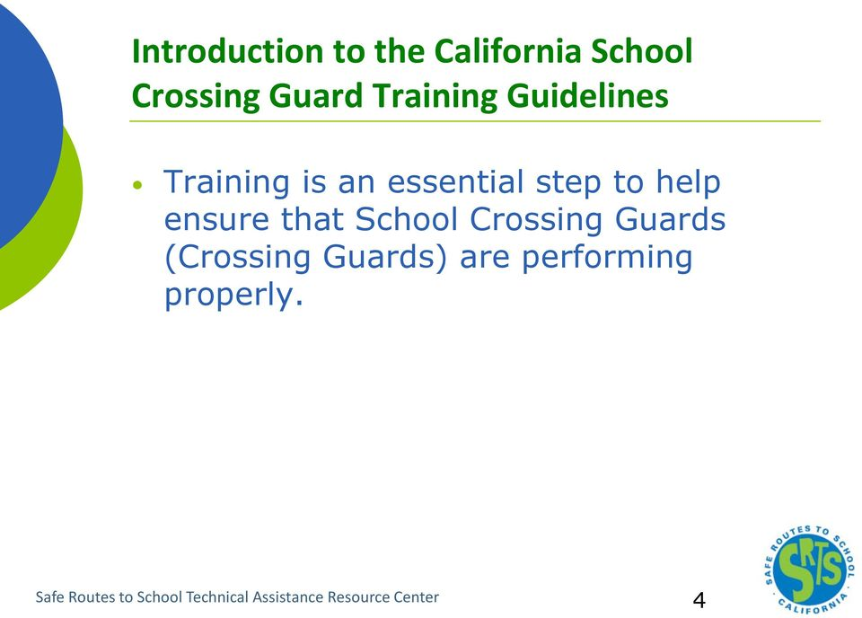 School Crossing Guards (Crossing Guards) are performing