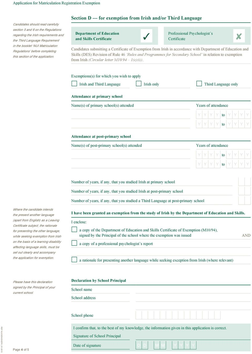 Section D --- for exemption from Irish and/or Third Language Department of Education and Skills Certificate Professional Psychologist s Certificate Candidates submitting a Certificate of Exemption