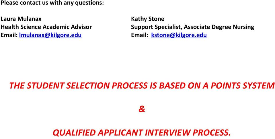 edu Kathy Stone Support Specialist, Associate Degree Nursing Email:
