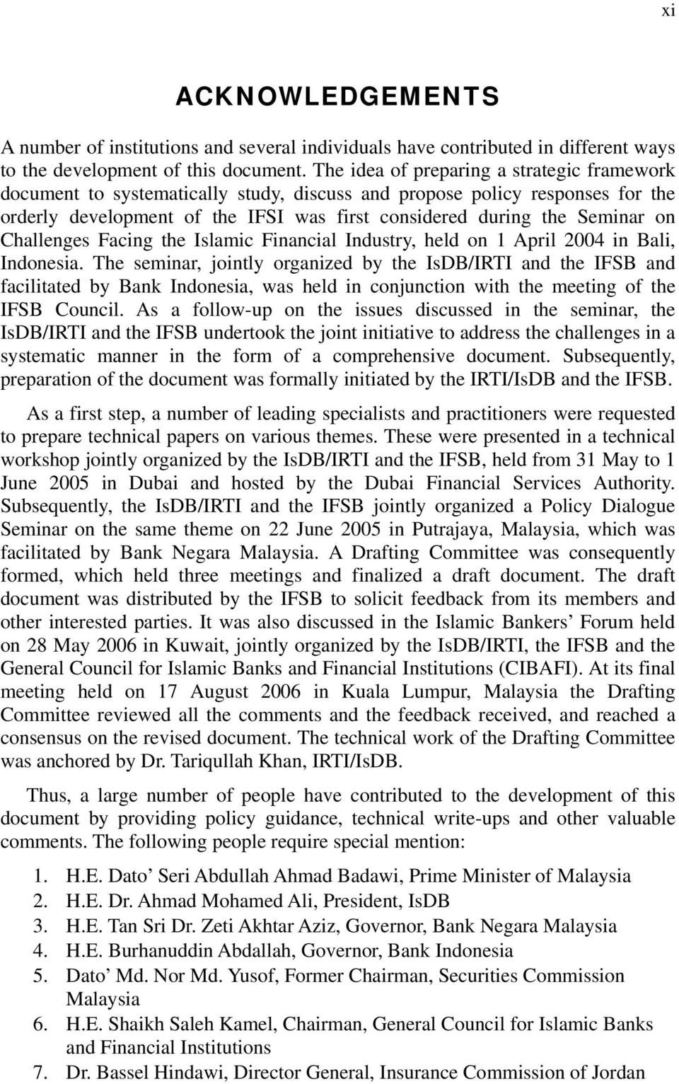 Challenges Facing the Islamic Financial Industry, held on 1 April 2004 in Bali, Indonesia.