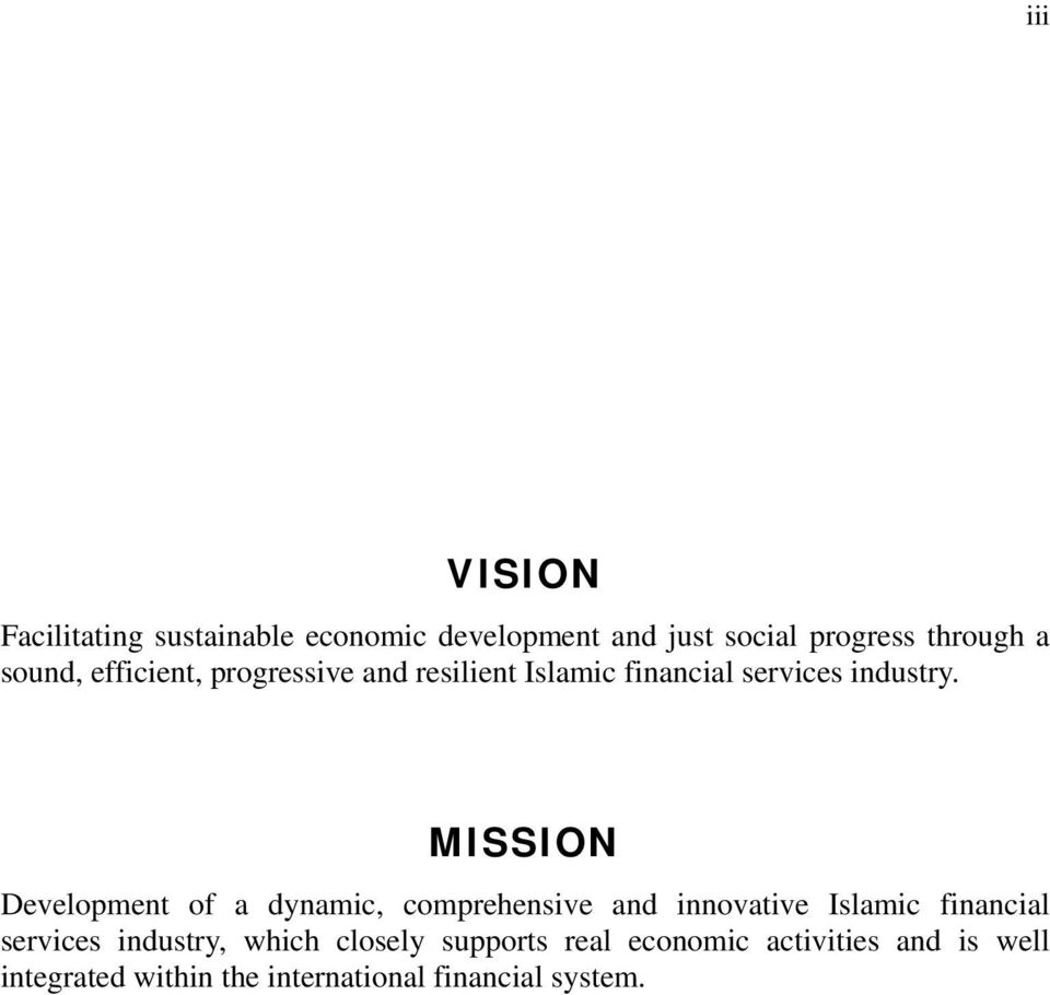 MISSION Development of a dynamic, comprehensive and innovative Islamic financial services