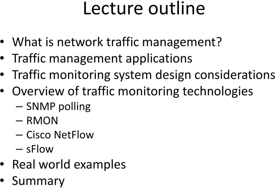 design considerations Overview of traffic monitoring
