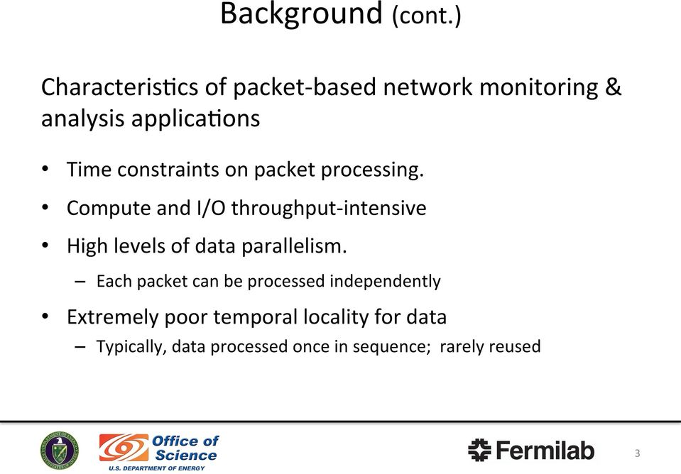 constraints on packet processing.