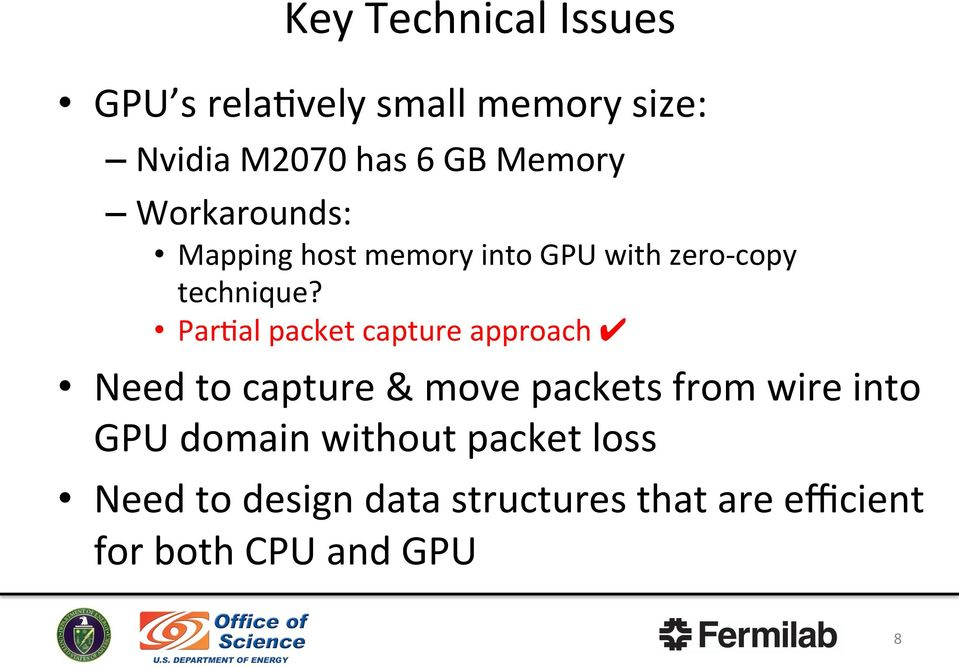 ParWal packet capture approach Need to capture & move packets from wire into GPU