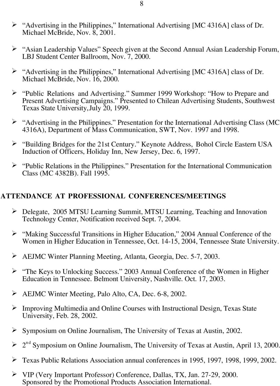 Advertising in the Philippines, International Advertising [MC 4316A] class of Dr. Michael McBride, Nov. 16, 2000. Public Relations and Advertising.