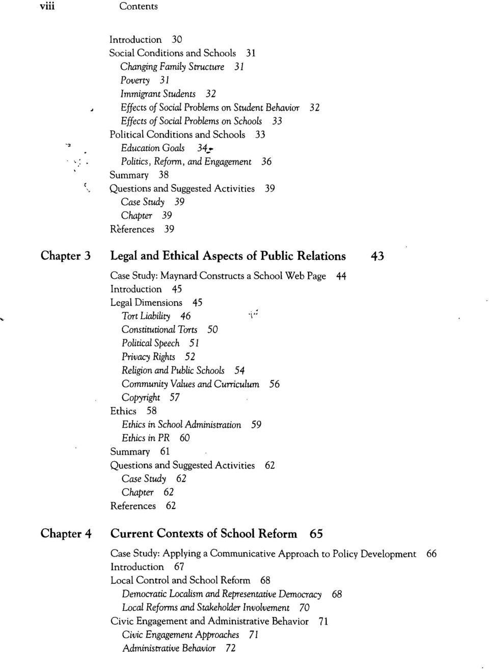 Politics, Reform, and Engagement 36 Summary 38 \ Questions and Suggested Activities 39 Case Study 39 Chapter 39 References 39 Chapter 3 Legal and Ethical Aspects of Public Relations 43 Case Study: