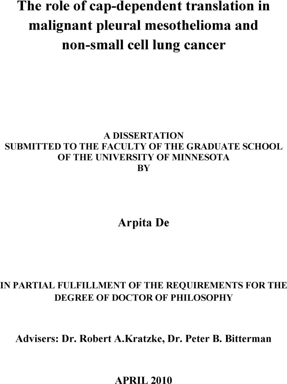 UNIVERSITY OF MINNESOTA BY Arpita De IN PARTIAL FULFILLMENT OF THE REQUIREMENTS FOR THE