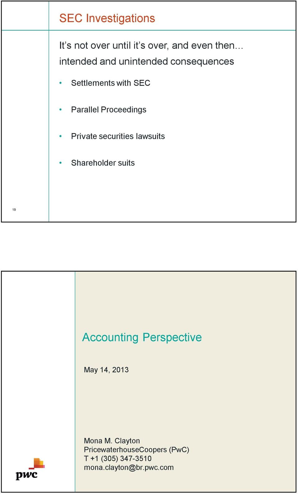 securities lawsuits Shareholder suits 19 Accounting Perspective May 14, 2013